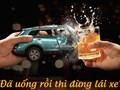 Từ 1/1/2020, bắt buộc phải chọn bia rượu hoặc lái xe