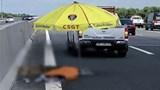 Người đàn ông bị tông tử vong khi liều mình băng qua đường cao tốc Hà Nội - Hải Phòng