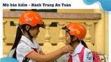 """Nâng cao nhận thức về hành vi đội mũ bảo hiểm cho trẻ em với """"Hành trang an toàn"""""""