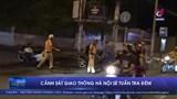 Cảnh sát giao thông Hà Nội sẽ tuần tra đêm