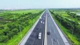 Siêu dự án cao tốc Bắc – Nam: Cú hích lớn cho kinh tế đất nước